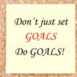 Don't just set Goals, Do Goals — Stock Photo