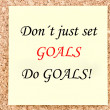 Stock Photo: Don't just set Goals, Do Goals