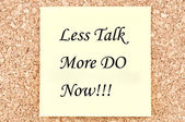 Less Talk more Do — Foto Stock