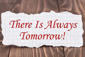 There Is Always Tomorrow — Stock Photo