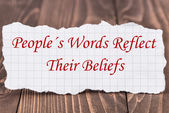 People's words reflect their beliefs — Stock Photo