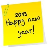 Sticker note with 2015 Happy New Year message — Stock Photo