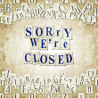 Sorry we're closed — Foto Stock