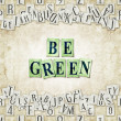 Stock Photo: Be green