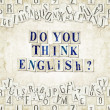 Do you think English ? — Foto de Stock