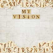"Main phrase "" my vision "" — Stock Photo"