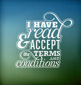 Typographic Poster Design - I have read and accept the terms and conditions — Stock Vector