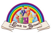Back to School  Magic rainbow school castle, vector illustration — Stock Vector
