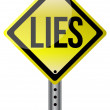 Yellow lies street sign illustration design - Stock Photo