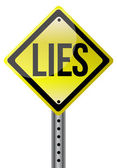 Yellow lies street sign illustration design — Stock Photo
