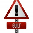 Warning sign with a guilt — Stock Photo #17009971