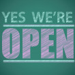 Stock Photo: Yes we're open