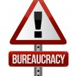 Road traffic sign with a bureaucracy — Stock Photo
