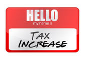 Red sticker hello my name is tax increase concept — Stock Photo