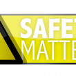 Safety matters — Stock Photo