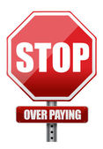 Sign with the words Stop Over Paying — Stock Photo