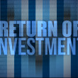 Stock Photo: Business concept, words Return of Investment