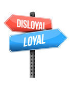 Disloyal, loyal road sign illustration design — Stock Photo