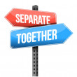 Separate, together road sign — Stock Photo