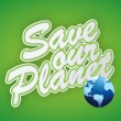 Stock Photo: Save planet. earth day