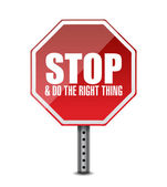 Do the right thing. stop sign illustration design — Stock Photo