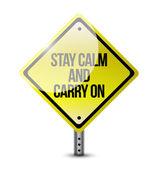 Fique calmo carreg em sinal de estrada — Foto Stock