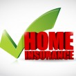 Home insurance approval check mark — Stock Photo #29469459