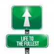 Life to the fullest road sign illustration design — Stock Photo #31651531