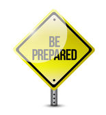 Be prepared road sign illustration design — Stock Photo