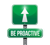 Be proactive road sign illustration design — Stock Photo