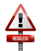 Reckless warning road sign illustration — Stock Photo