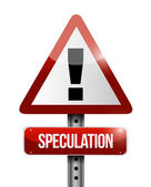 Speculation warning road sign illustration — Stock Photo