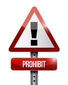 Prohibit warning road sign illustration design — Stock Photo