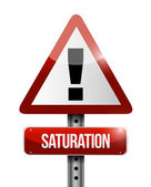 Saturation warning road sign illustration — Stock Photo