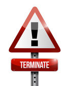 Terminate warning road sign illustration design — Stock Photo