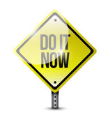 Do it now road sign — 图库照片