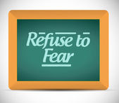 Refuse to fear message written on a chalkboard. — Foto de Stock