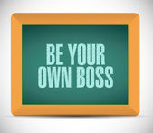 Be your own boss message illustration design — Stock Photo