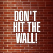 Dont hit the the wall concept — Stock Photo