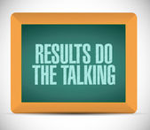 Results do the talking message. illustration — Stock Photo