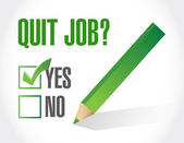 Quit job question and check mark. illustration — Stock Photo