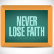 Never lose faith message illustration design — Stock Photo #45950147