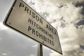 Landscape prison and warning sign — Stock Photo