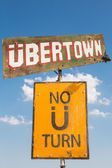 Sign board tign board to the Ubertown at Nowhere Festivalo the U — Foto Stock