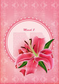 Beautiful gift card with pink lily , may be used as a Woman's Day congratulation — ストックベクタ