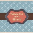 Happy End of World — Stock Vector #17648461