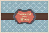 Happy End of the World — Stock Vector