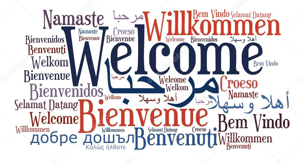 http://st.depositphotos.com/1016383/1519/i/950/depositphotos_15193351-Welcome-phrase-in-different-languages.jpg