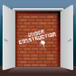 Doors Open to Brick Wall with Under Construction - Stock Vector