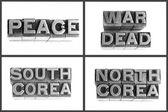 Metal type words peace, war, dead, south corea, north corea — Stock Photo